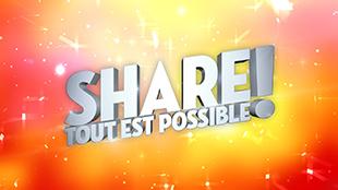 Share tout est possible !